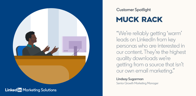 Muck Rack Pursues LinkedIn Lead Gen Forms With Exceptional Success Illustration and quote